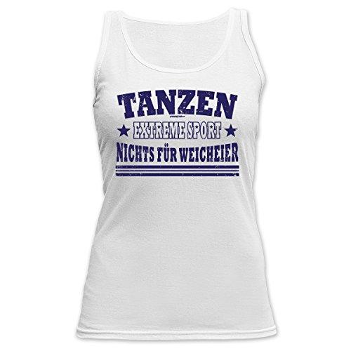TankTop für Sport Girls - Tanzen Extreme Sport Nichts für Weicheier Dance Tanz Sport Sportfan Sportlerinnen Weiß