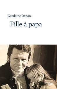Fille à papa par Géraldine Danon