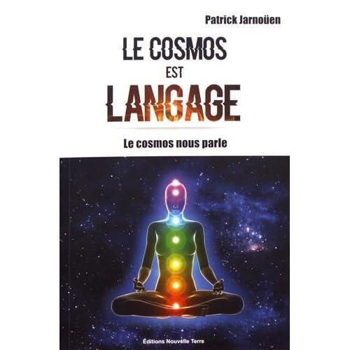 Cosmos est langage (Le) : Le cosmos dans notre corps
