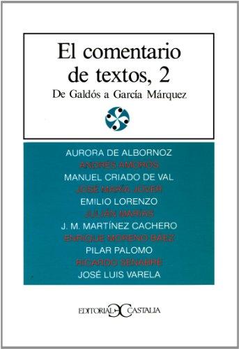 El comentario de textos, II                                                     . (LITERATURA Y SOCIEDAD. L/S.)