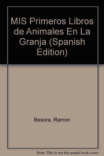 Mis Primeros Libros De Animales De La Granja