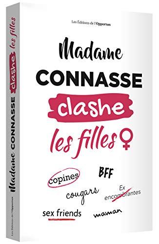 Madame Connasse clashe les filles par  Madame connasse