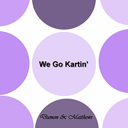 We Go Kartin' - Single