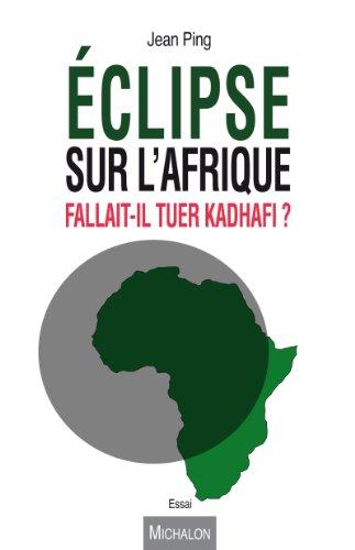 Eclipse sur l'Afrique. Fallait-il tu...