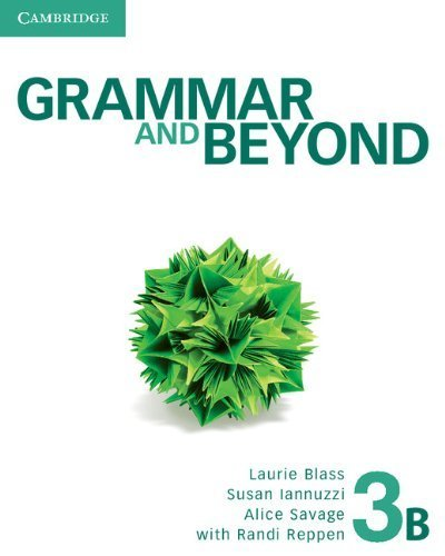 Grammar and Beyond Level 3 Student's Book B by Laurie Blass (2012-10-08)
