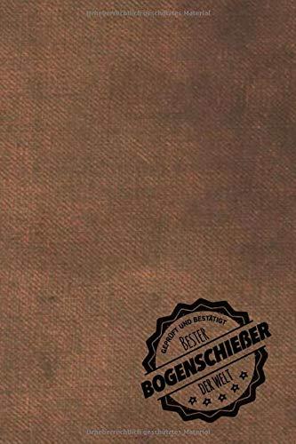 Geprüft und Bestätigt bester Bogenschießer der Welt: inkl. Terminplaner | Kalender 2020 ★ | Das perfekte Geschenk für Männer, die mit der Armbrust schießen | Geschenkidee | Geschenke