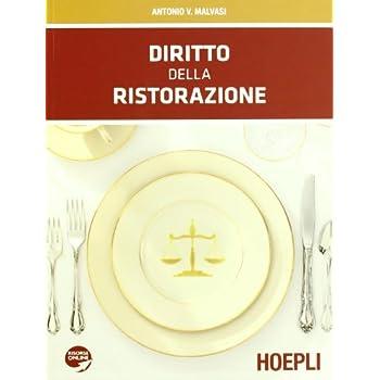 Diritto Della Ristorazione. Con Espansione Online. Per Gli Ist. Professionali Alberghieri