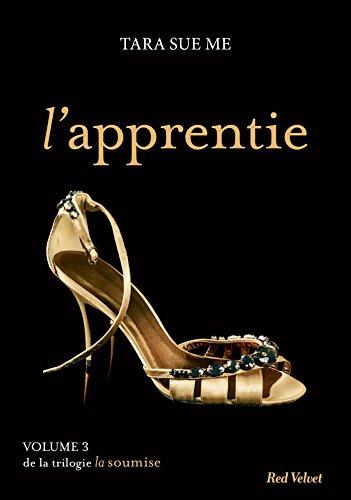 L'apprentie - La soumise vol.3