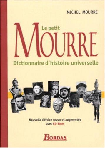 Le petit Mourre : Dictionnaire d'histoire universelle (1Cdrom)