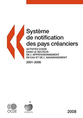 Système de notification des pays créanciers sur les activités d'aide 2008: Activités d'aide dans le secteur de l'approvisionnement en eau et de l'assainissement (ECONOMIE) par Collectif