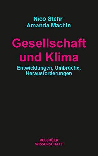 Gesellschaft und Klima: Entwicklungen, Umbrüche, Herausforderungen