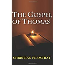 [The Gospel of Thomas] (By (author) Christian Filostrat) [published: October, 2011]