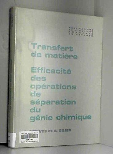 transfert-de-matire-efficacit-des-opration-de-sparation-de-gnie-chimique