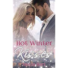 Hot Winter Kisses: Ein Milliardär zu Weihnachten