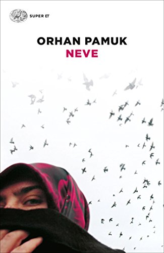 Neve (Super ET) eBook: Pamuk, Orhan, Gezgin, Semsa, Bertolini ...