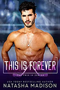 This Is Forever (This Is Series 4) (English Edition) van [Madison, Natasha]