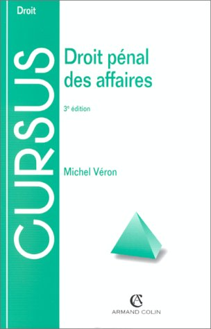 DROIT PENAL DES AFFAIRES. 3ème édition