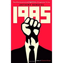 1985 by Anthony Burgess (2013-03-14)