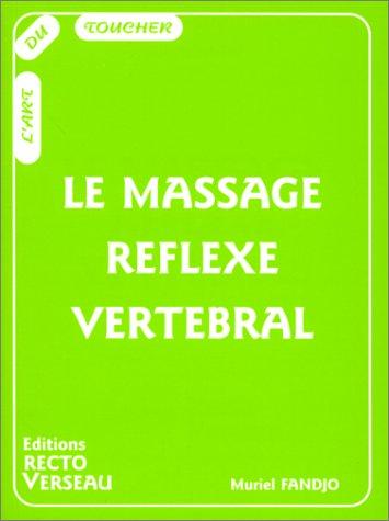 Le massage réflexe vertébral