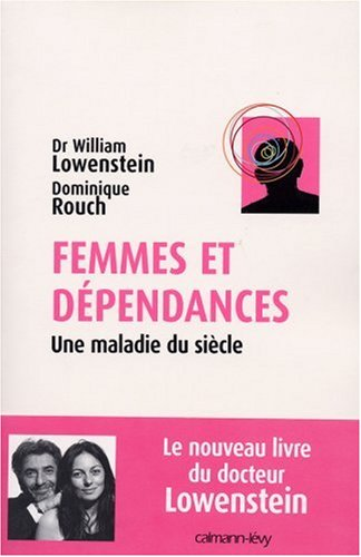 Femmes et dépendances : Une maladie du siècle