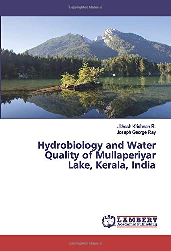 Hydrobiology and Water Quality of Mullaperiyar Lake, Kerala, India
