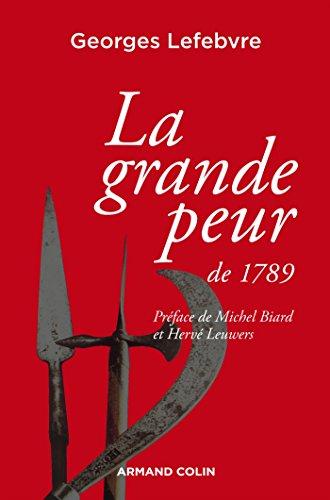 La grande peur de 1789: Suivi de Les Foules révolutionnaires