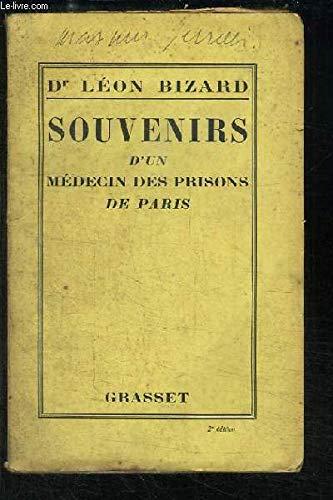 Souvenirs d'un médecin de la préfecture de police et des prisons de paris (1914-1918)
