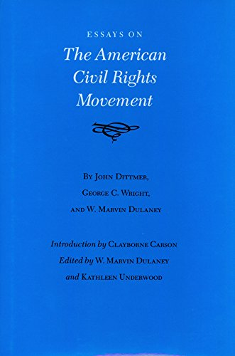 Essays on the American Civil Rights Movement (Walter Prescott Webb Memorial Lectures (Hardcover))