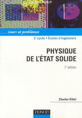 Physique de l'état solide : Cours et problèmes par Charles Kittel