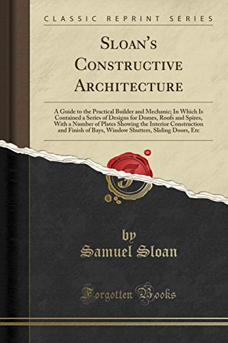 Sliding Window Guide (Sloan's Constructive Architecture: A Guide to the Practical Builder and Mechanic; In Which Is Contained a Series of Designs for Domes, Roofs and ... and Finish of Bays, Window Shutters, Sliding)