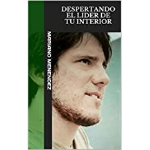 Despertando el lider de tu interior: OBRA COMPLETA (tomo 1) (Spanish Edition)