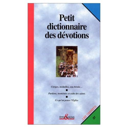 Petit Dictionnaire des dévotions