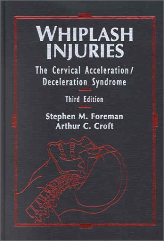 Whiplash Injuries: The Cervical Acceleration/deceleration Syndrome (Imaging Companion Series)