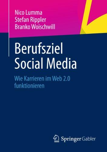 Berufsziel Social Media: Wie Karrieren im Web 2.0 funktionieren
