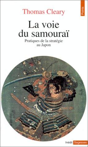 La voie du samouraï par Thomas Cleary