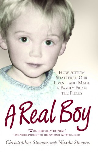 a-real-boy-how-autism-shattered-our-lives-and-made-a-family-from-the-pieces
