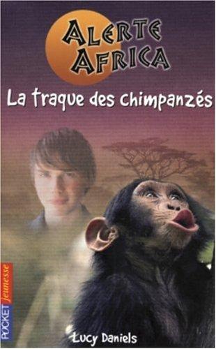 Alerte Africa (2) : La traque des chimpanzés