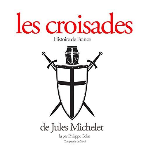 Télécharger Les croisades PDF Ebook En Ligne