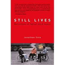 Still Lives: Narratives of Spinal Cord Injury
