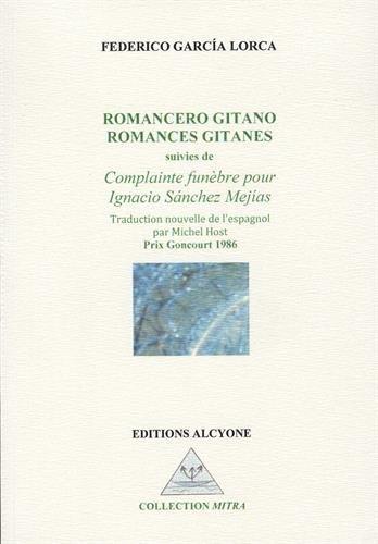 Romances gitanes : Suivies de Complainte funèbre pour Ignacio Sanchez Mejias par (Broché - Feb 1, 2017)