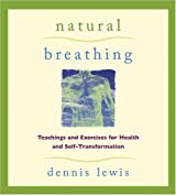 Natural Breathing by Dennis Lewis (2005-04-01)
