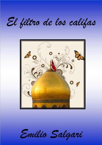 El filtro de los califas par Emilio Salgari