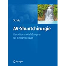 AV-Shuntchirurgie: Der adäquate Gefäßzugang für die Hämodialyse