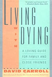 Living with Dying: A Loving Guide for Family
