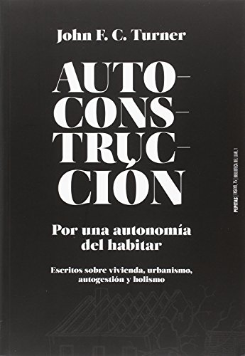 Autoconstrucción. por una autonomía del habitar (ensayo) EPUB Descargar gratis!