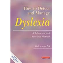 How to Detect and Manage Dyslexia: A Reference and Resource Manual by Ott, Philomena (February 14, 1997) Paperback