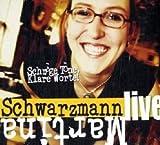 Martina Schwarzmann ´Schräge Töne, Klare Worte!: Live´