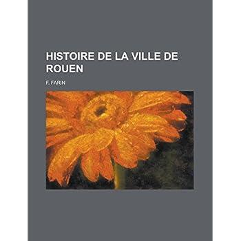 Histoire de La Ville de Rouen