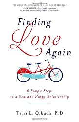 Finding Love Again: 6 Simple Steps to a New and Happy Relationship