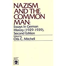 Nazism and the Common Man: Essays in German History, 1929-39